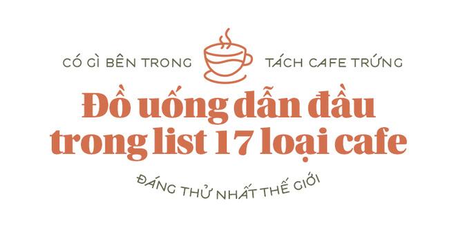 Dẫn đầu trong top 17 loại cafe đáng thử nhất thế giới, vì sao cafe trứng của Hà Nội lại quyến rũ đến thế?Dẫn đầu trong top 17 loại cafe đáng thử nhất thế giới, vì sao cafe trứng của Hà Nội lại quyến rũ đến thế? - Ảnh 1.