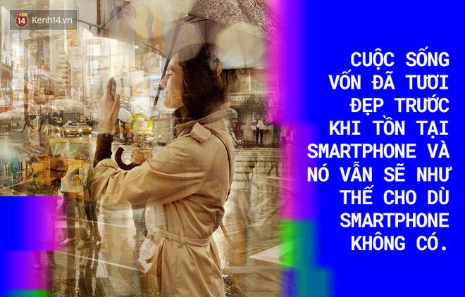 Cuộc sống dễ dàng hơn nhờ Smartphone, bất hạnh hơn cũng nhờ Smartphone! - Ảnh 11.
