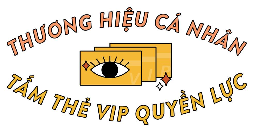 Thương hiệu cá nhân: Tấm thẻ VIP quyền lực của người trẻ thời đại mới - Ảnh 1.