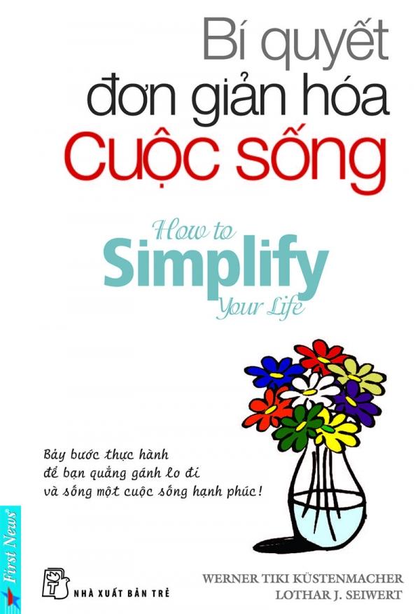 Đọc 5 cuốn sách này mới thấy đời đơn giản hóa ra là đời tươi đẹp nhất!
