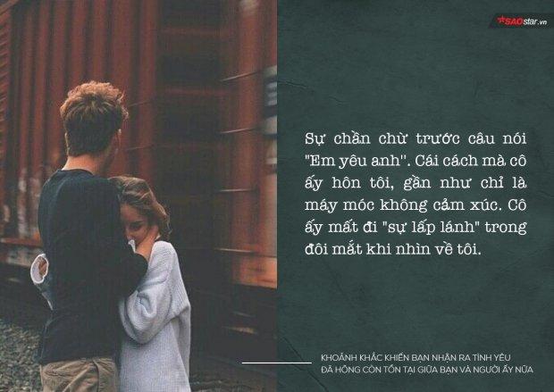 Đâu là khoảnh khắc khiến bạn nhận ra tình yêu đã không còn tồn tại giữa bạn và người ấy nữa?