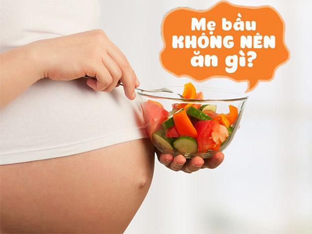 Bác sĩ dinh dưỡng giải đáp thắc mắc: Bà bầu không nên ăn gì?
