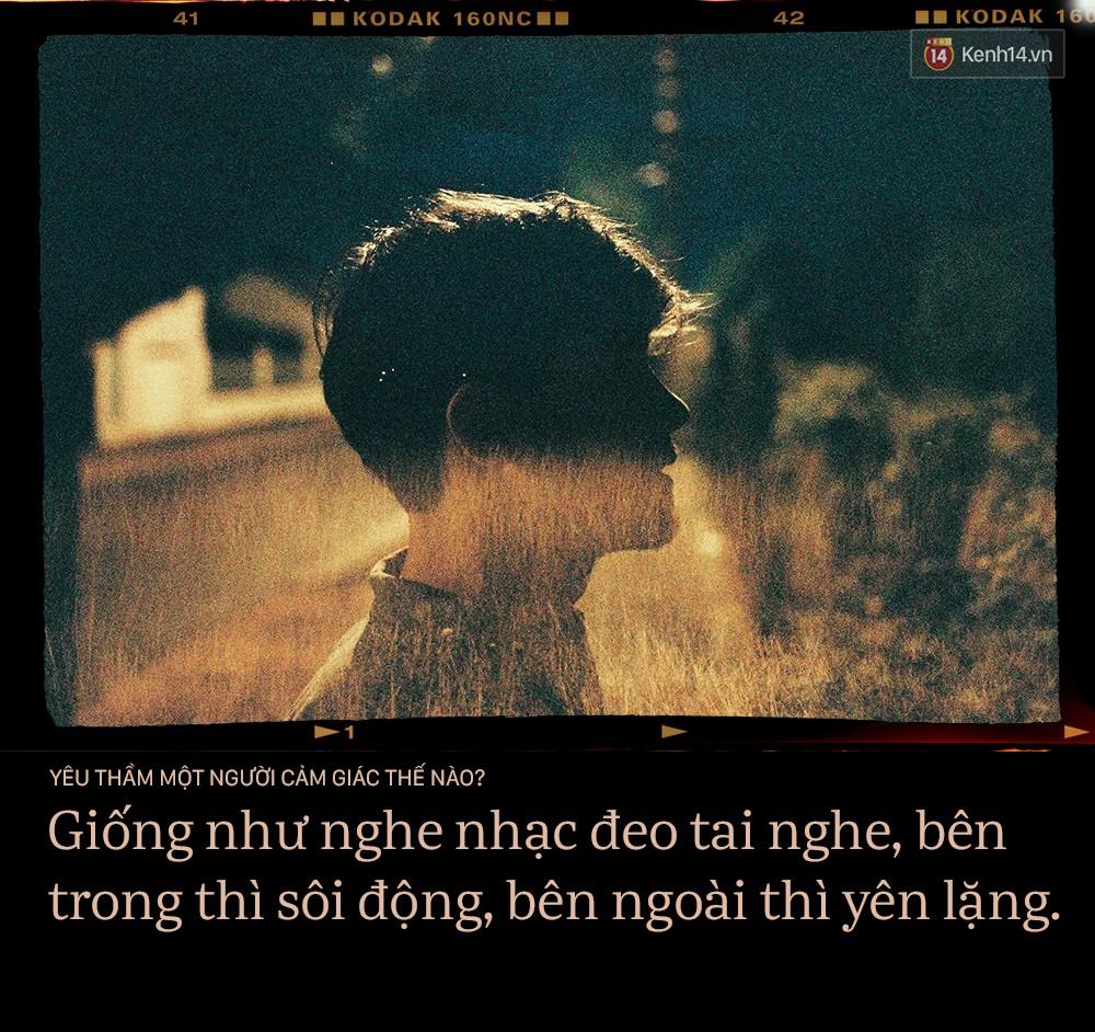 Yêu thầm một người như nghe nhạc bằng tai nghe, bên trong thì sôi động còn bên ngoài thì lặng yên - Ảnh 11.