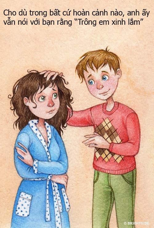 Nếu yêu và quan tâm bạn thật lòng thì trong mắt anh ấy bạn lúc nào cũng đẹp nhất.
