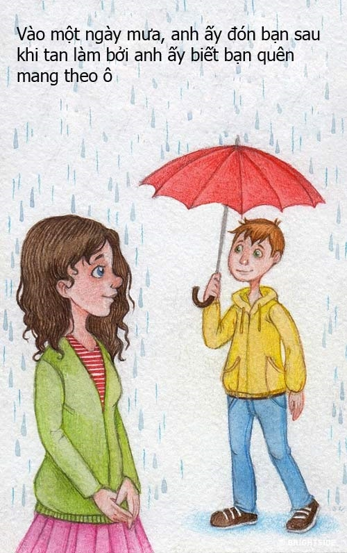 Hành động đơn giản nhưng đủ chứng minh tình cảm của anh ấy dành cho bạn.