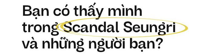 Từ bê bối Seungri đến chuyện phạt 200.000 tội sàm sỡ: Chúng ta đang làm cái gì với phụ nữ vậy? - Ảnh 9.