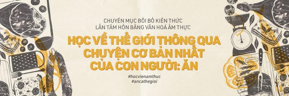 Điểm danh những cái tên vàng trong làng lừa tình của ẩm thực Việt - Ảnh 5.