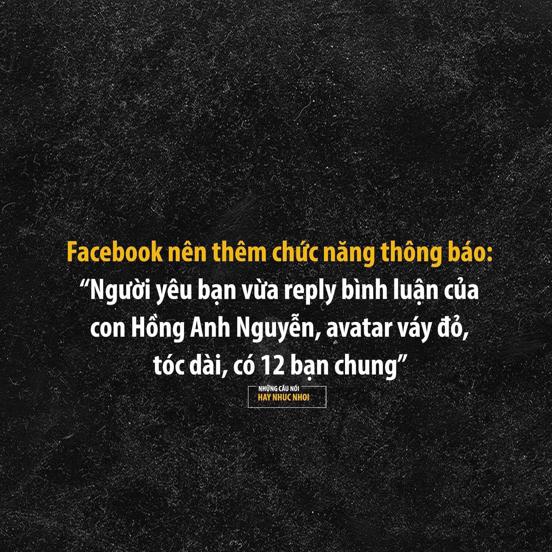 Đề nghị Facebook nên thêm chức năng thông báo: Người yêu bạn vừa like ảnh cô X, avatar váy đỏ, có 12 bạn chung - Ảnh 2.
