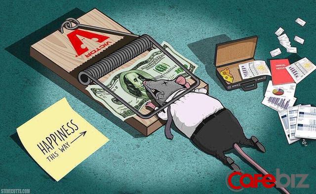 Vì sao ta cần tiền: Tiền không mua được sức khỏe nhưng ta cần tiền để trả cho điều trị; Tiền không thể mua hạnh phúc, nhưng nó thanh toán được những hóa đơn phục vụ nhu cầu tốt đẹp - Ảnh 1.